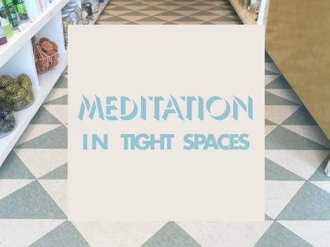 meditation_tightspaces4