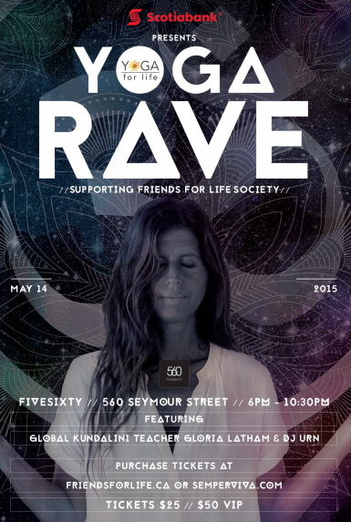Dancing, Glow sticks... and Yoga? // YOGA RAVE presented by Friends for Life Society // May 14th, 2015 // #SOCIALintheCITY | Join our #SOCIALintheCITY crew at The Yoga Rave, taking place Thursday, May 14th, 2015 at club FIVESIXTY (560 Seymour, Street, Vancouver, BC) from 6-10pm