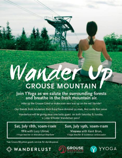 "Join us and YYoga in a Wanderlust countdown at ""Wander Up Grouse Mountain"" this weekend!"